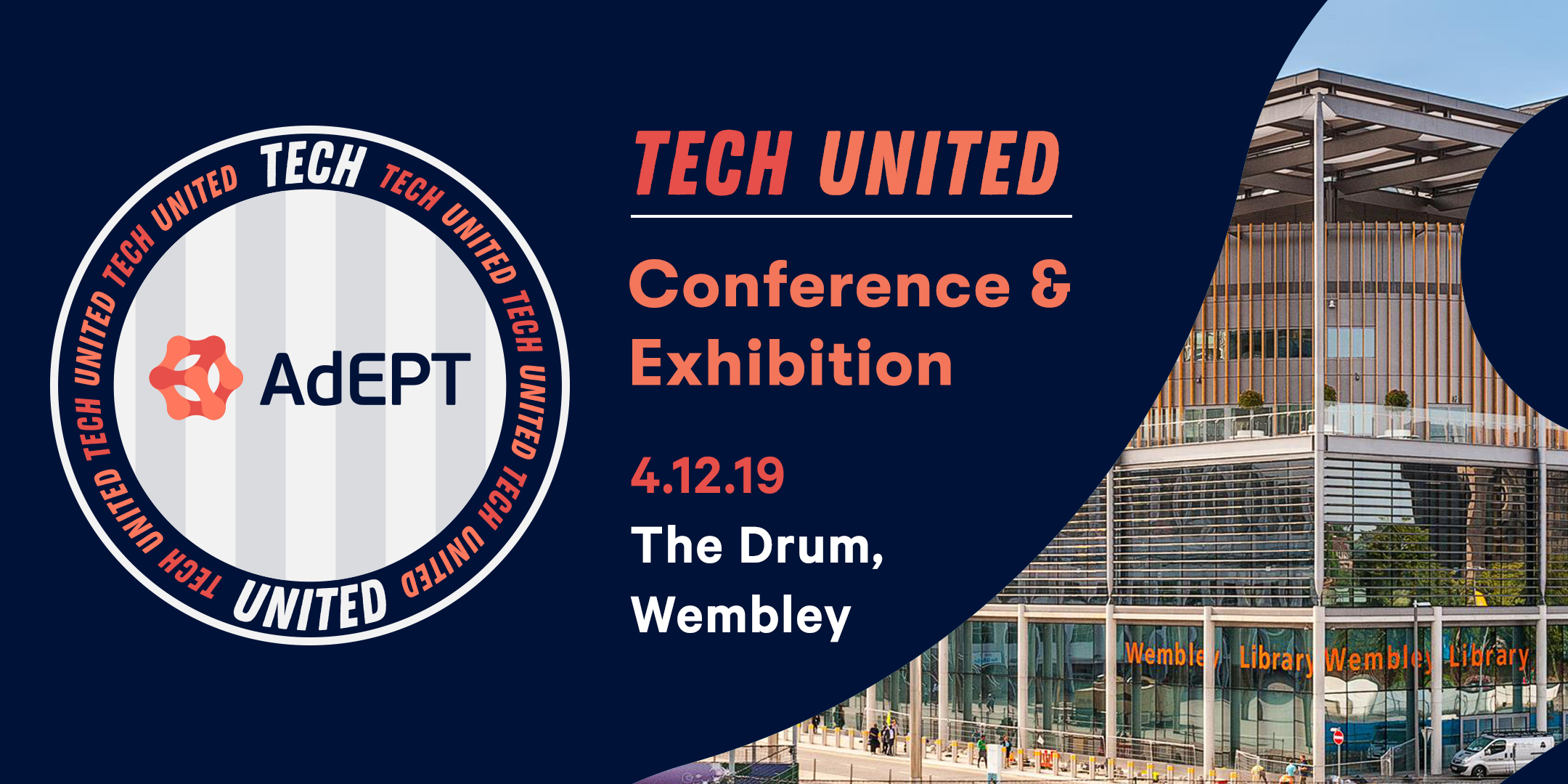 Tech United – AdEPT Group Conference & Exhibition