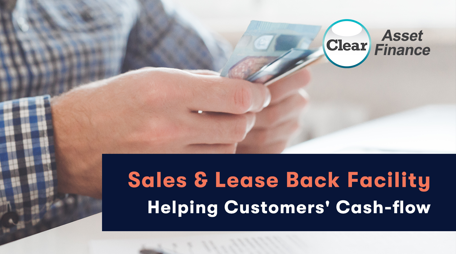 Sales & Lease Back Facility: Helping Cash-flow
